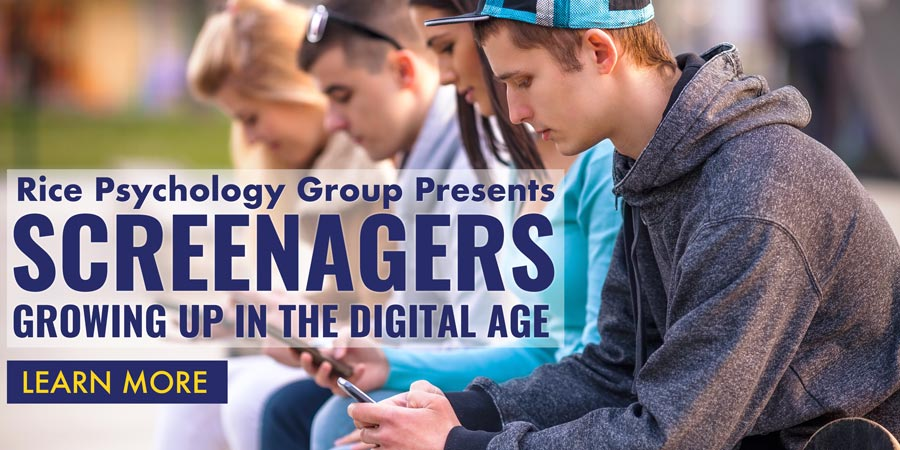 Rice Psychology Group Presents Screenagers: Growing up in the Digital Age