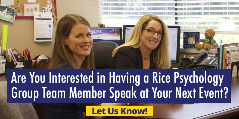 Are You Interested In Having a Rice Psychology Group Team Member Speak at Your Next Event?